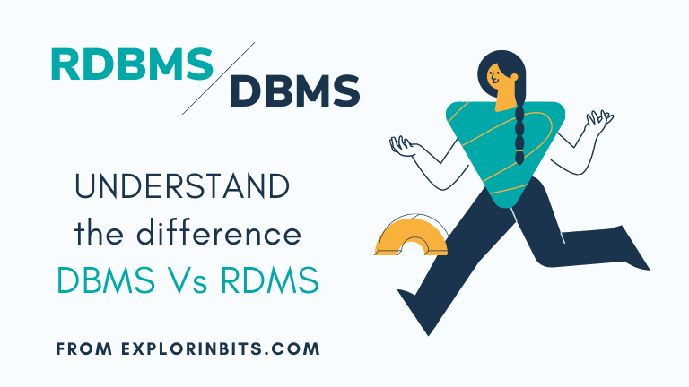 Difference Between DBMS and RDBMS [DBMS vs RDBMS]