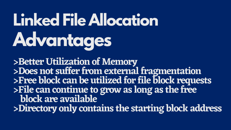 Linked file allocation advantages