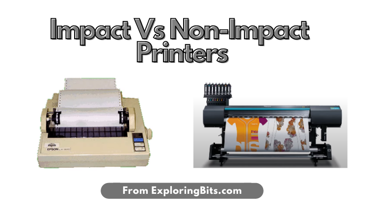 Difference between impact and non impact printers