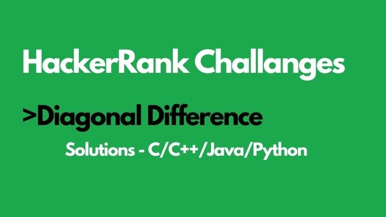 diagonal difference hackerrank solution