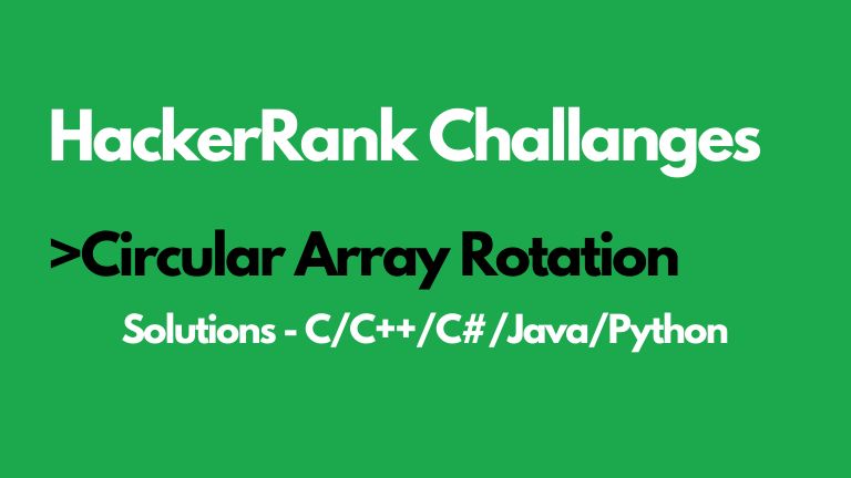 Circular Array Rotation HackerRank Solution