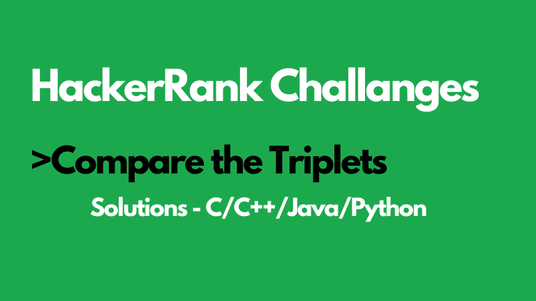 Compare the Triplet HackerRank Solution