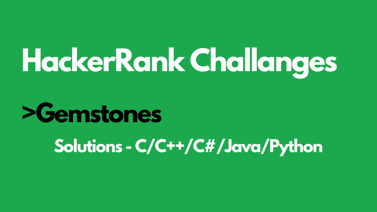 Gemstones Hackerrank solution