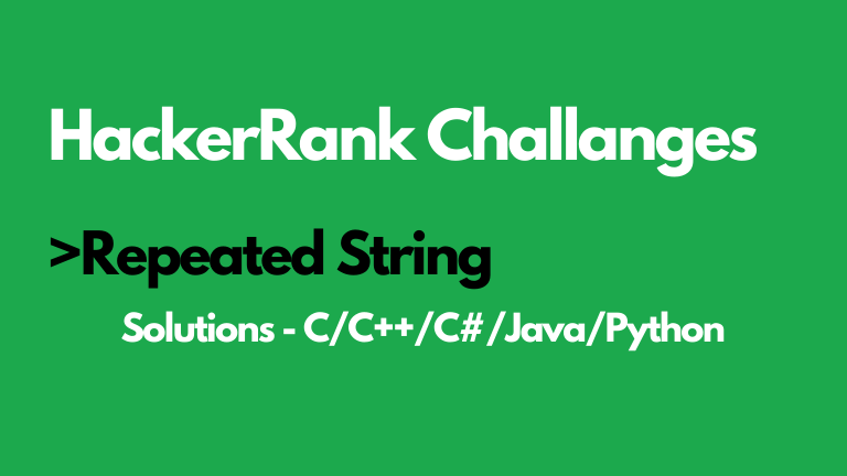Repeated Strings HackerRank Solution