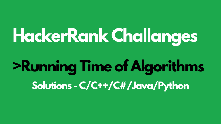Running Time of Algorithms HackerRank Solution