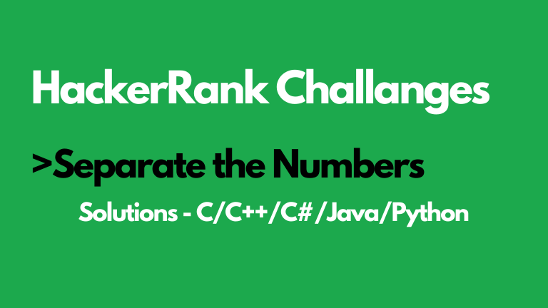 Separate the Numbers Hackerrank solution