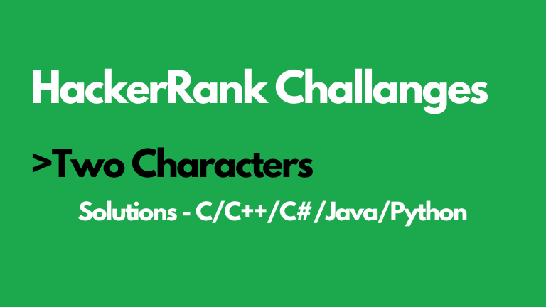 Two Characters HackerRank Solution