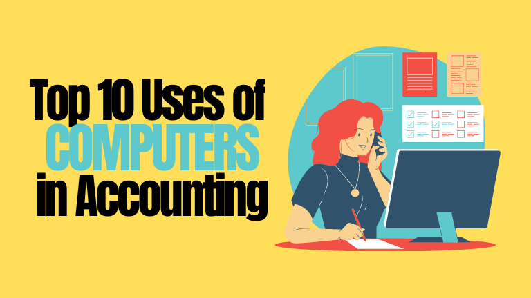 Uses of computer in Accounting